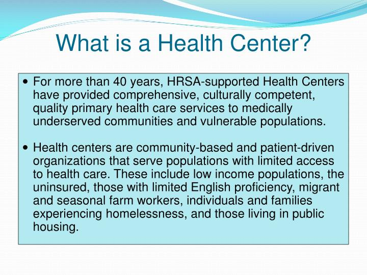 What is a Health Center?