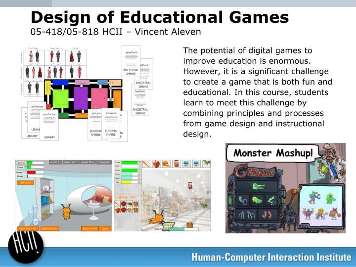 Design of Educational Games
