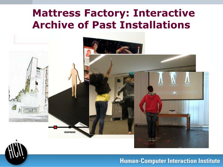 Mattress Factory: Interactive Archive of Past Installations