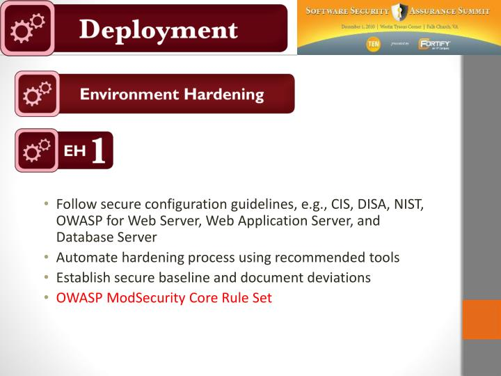 Follow secure configuration guidelines, e.g., CIS, DISA, NIST, OWASP for Web Server, Web Application Server, and Database Server