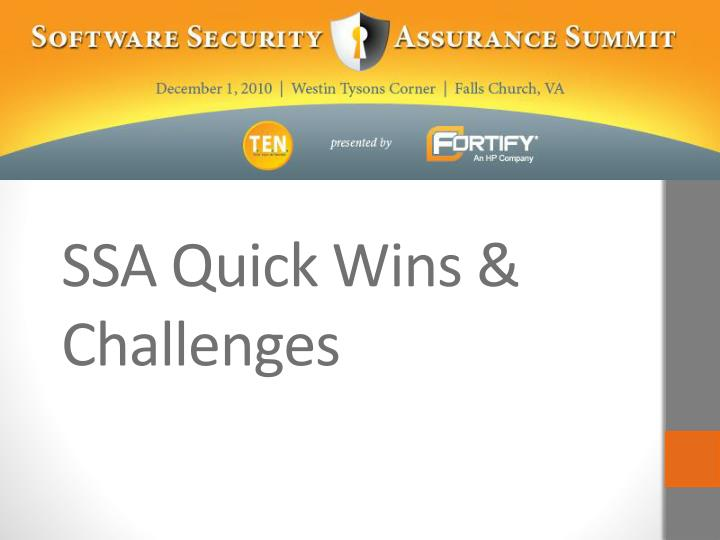 SSA Quick Wins & Challenges