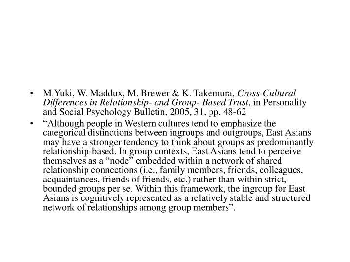 M.Yuki, W. Maddux, M. Brewer & K. Takemura,