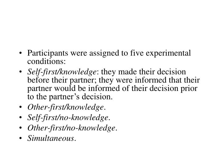 Participants were assigned to five experimental conditions: