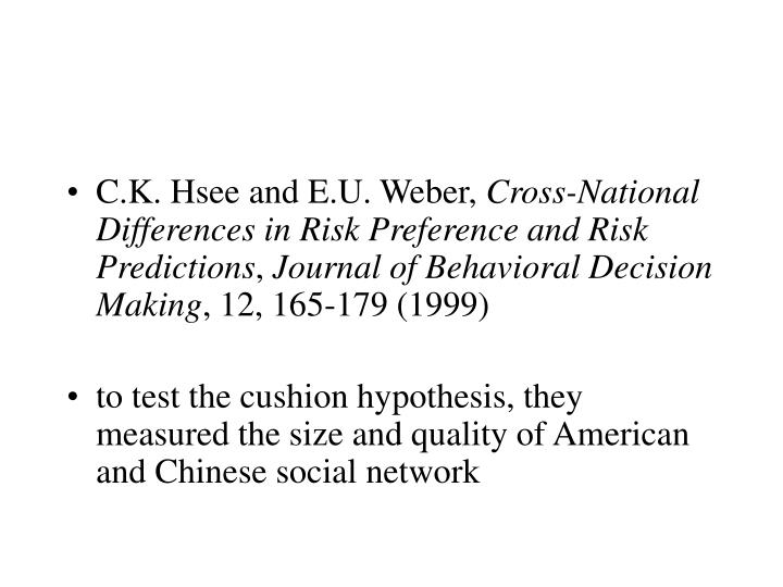C.K. Hsee and E.U. Weber,