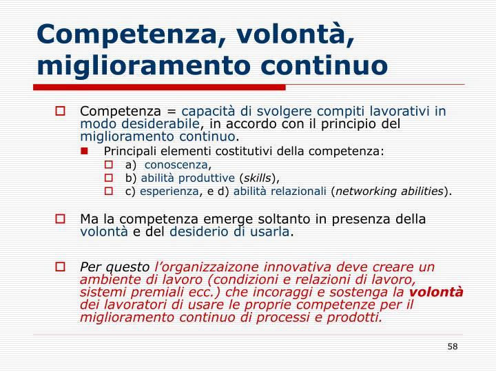 Competenza, volontà, miglioramento continuo