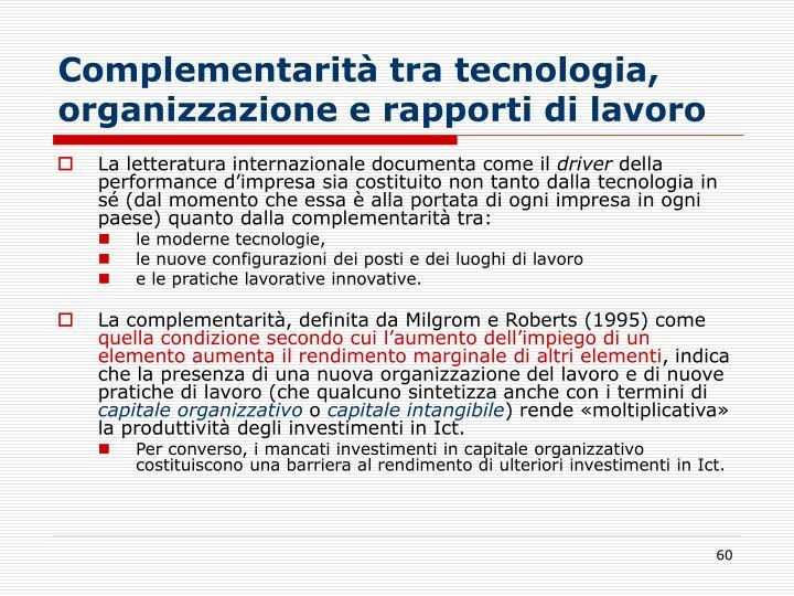 Complementarità tra tecnologia, organizzazione e rapporti di lavoro