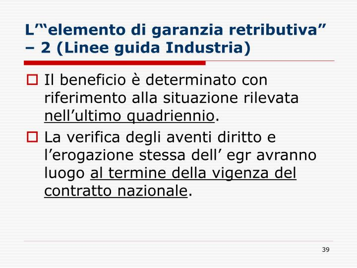 """L'""""elemento di garanzia retributiva"""" – 2 (Linee guida Industria)"""