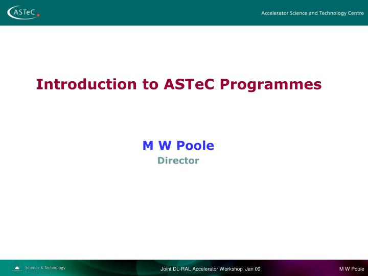 Introduction to astec programmes