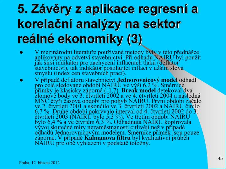 5. Závěry z aplikace regresní a korelační analýzy na sektor reálné ekonomiky (3)