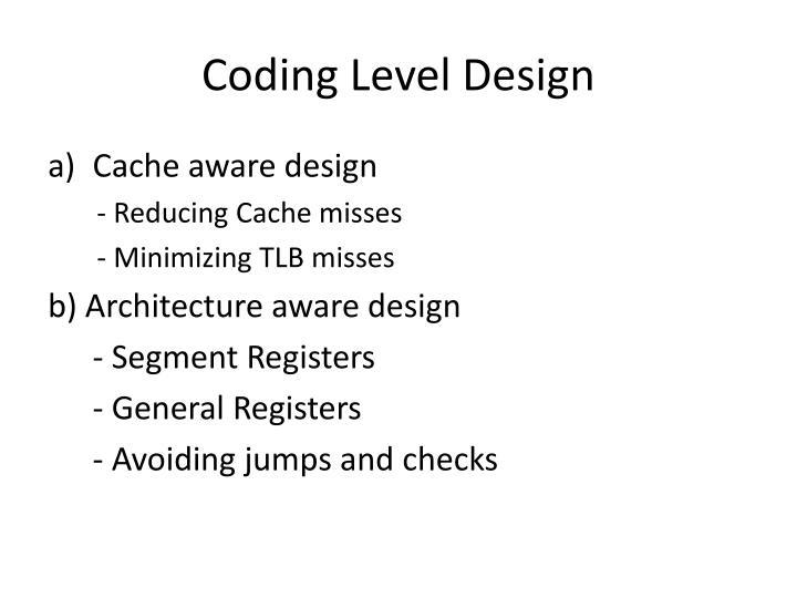 Coding Level Design