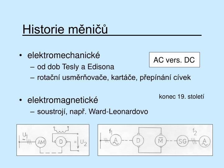Historie měničů