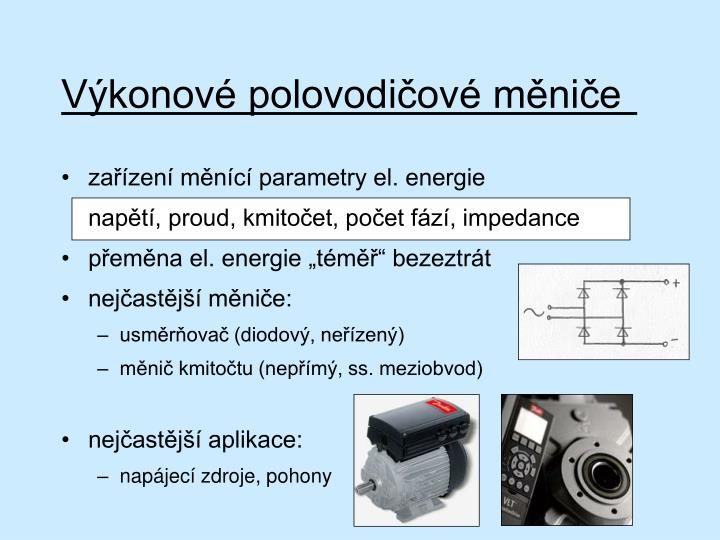 Výkonové polovodičové měniče