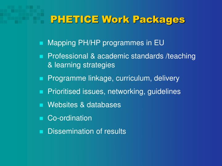PHETICE Work Packages