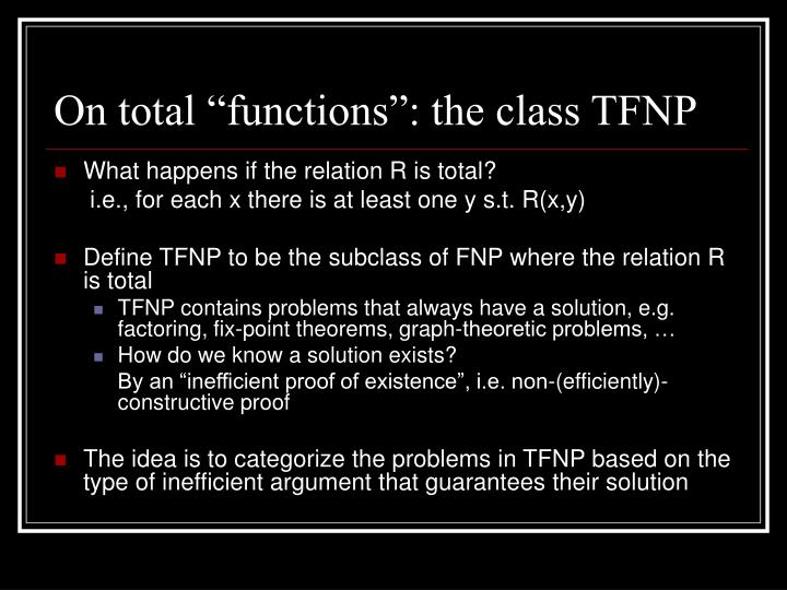 "On total ""functions"": the class TFNP"