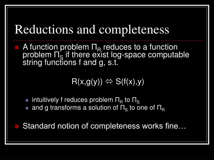 Reductions and completeness