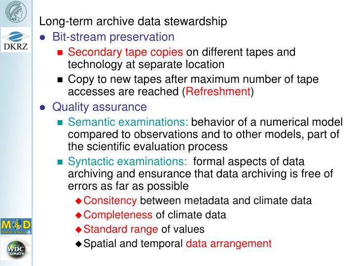 Long-term archive data stewardship