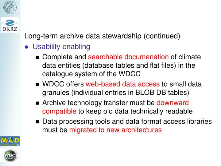 Long-term archive data stewardship (continued)