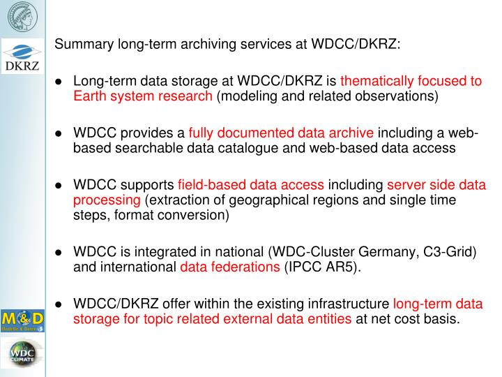 Summary long-term archiving services at WDCC/DKRZ: