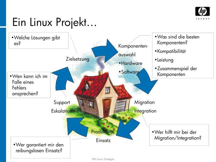 Ein Linux Projekt…