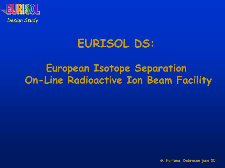 Eurisol ds european isotope separation on line radioactive ion beam facility