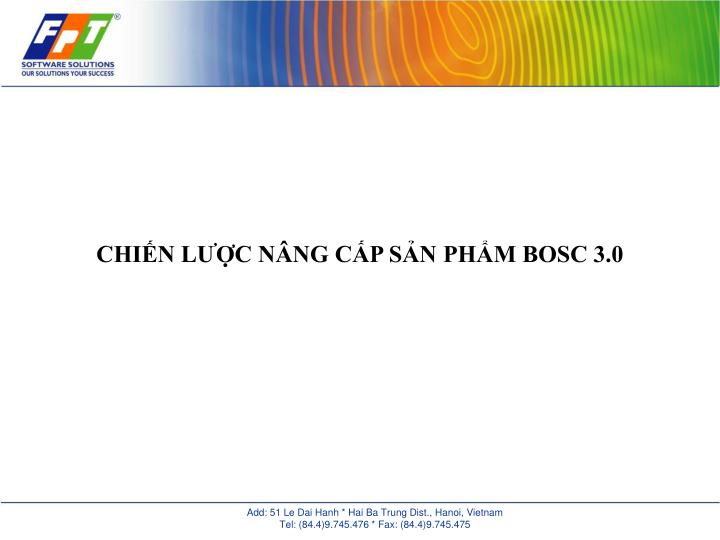 CHIẾN LƯỢC NÂNG CẤP SẢN PHẨM BOSC 3.0