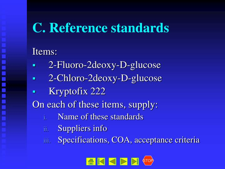 C. Reference standards