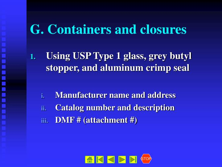 G. Containers and closures
