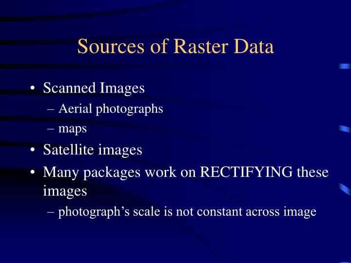 Sources of Raster Data