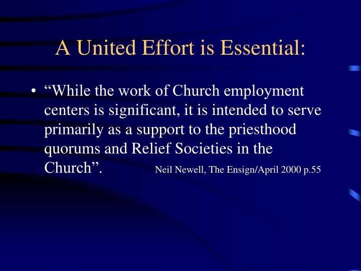 A United Effort is Essential: