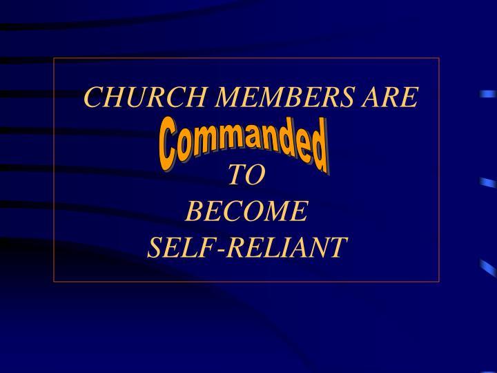 CHURCH MEMBERS ARE