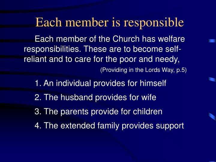 Each member is responsible