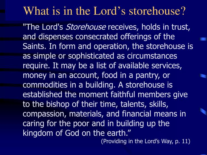 What is in the Lord's storehouse?