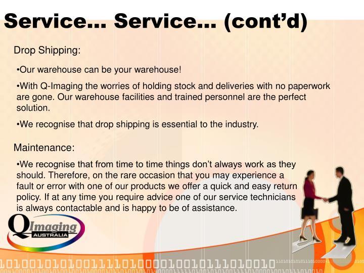 Service… Service… (cont'd)