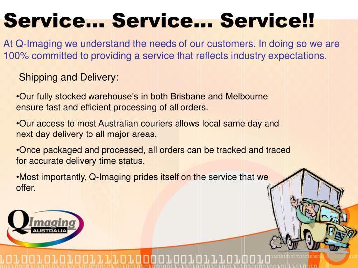 Service… Service… Service!!