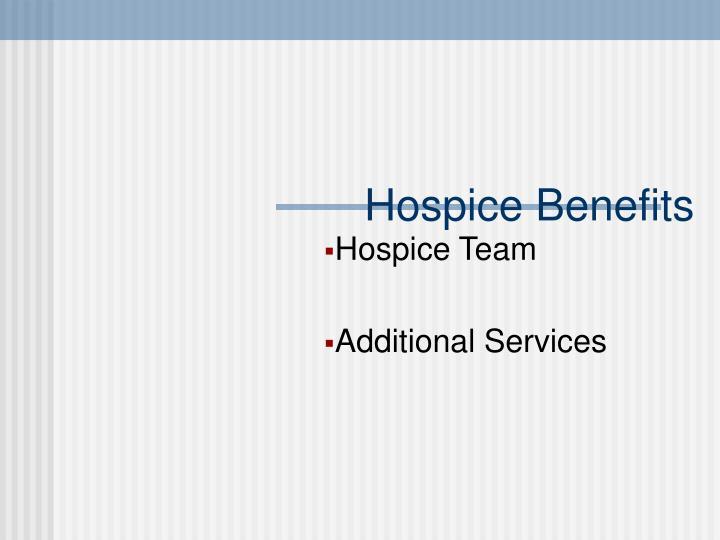 Hospice Benefits
