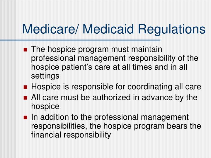 Medicare/ Medicaid Regulations