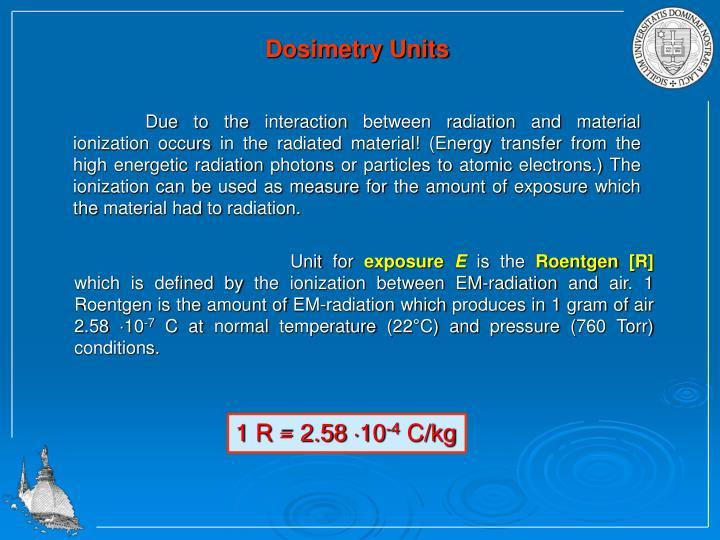 Dosimetry Units