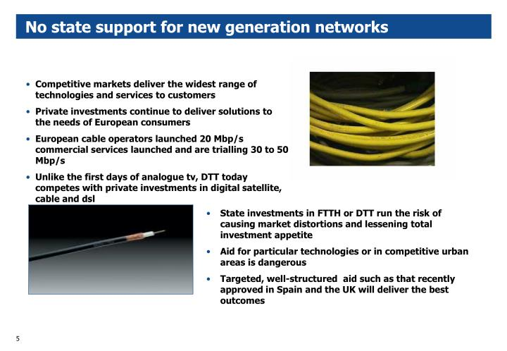 No state support for new generation networks