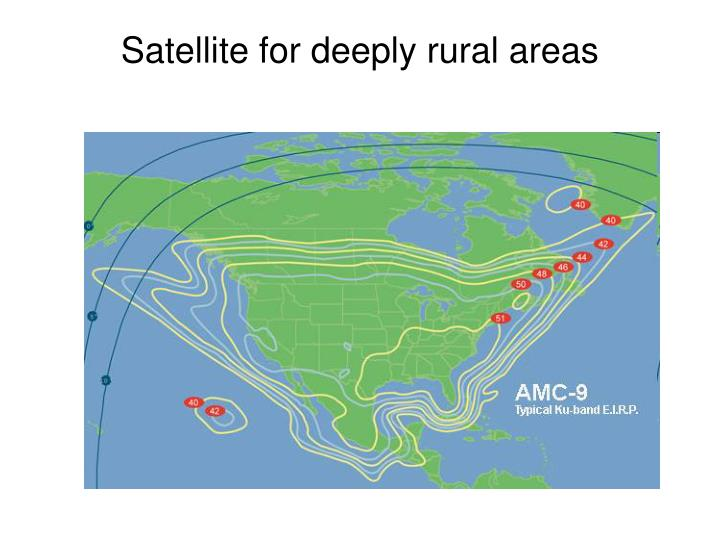 Satellite for deeply rural areas