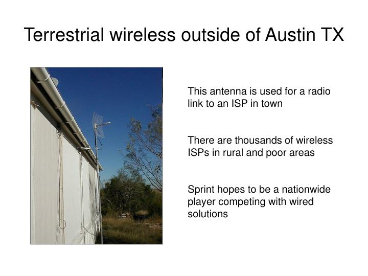 Terrestrial wireless outside of Austin TX