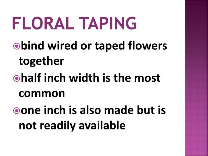 Floral Taping