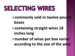 selecting wires