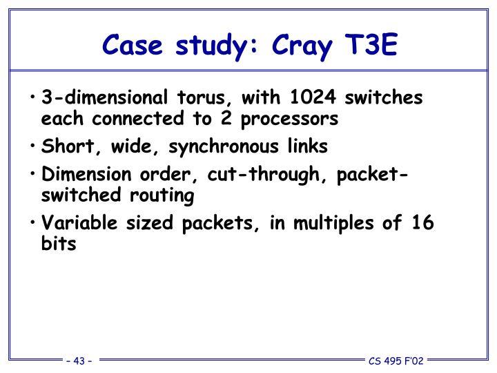 Case study: Cray T3E