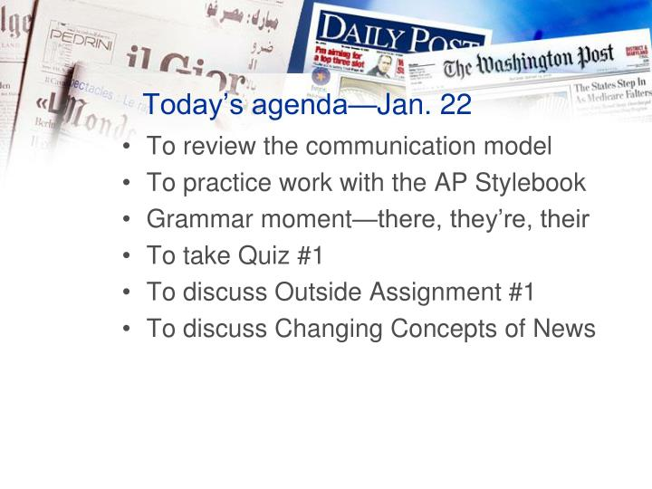 Today s agenda jan 22