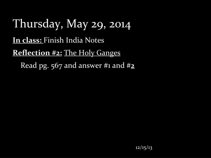 Thursday, May 29, 2014