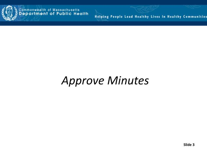 Approve Minutes