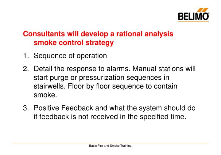 Consultants will develop a rational analysis smoke control strategy