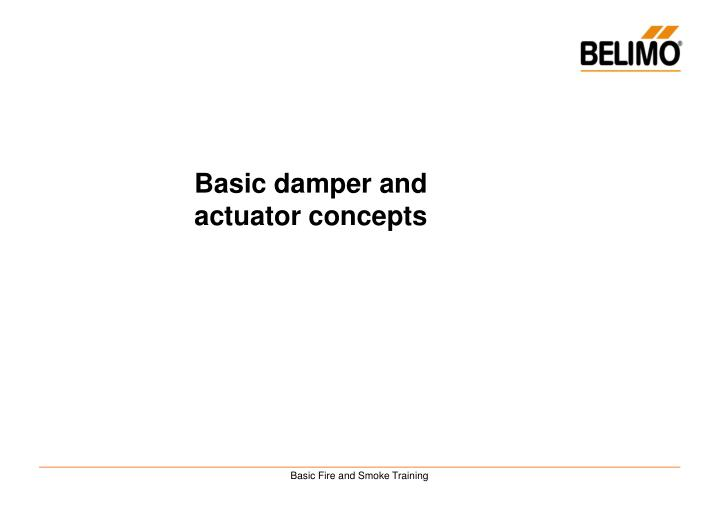 Basic damper and actuator concepts