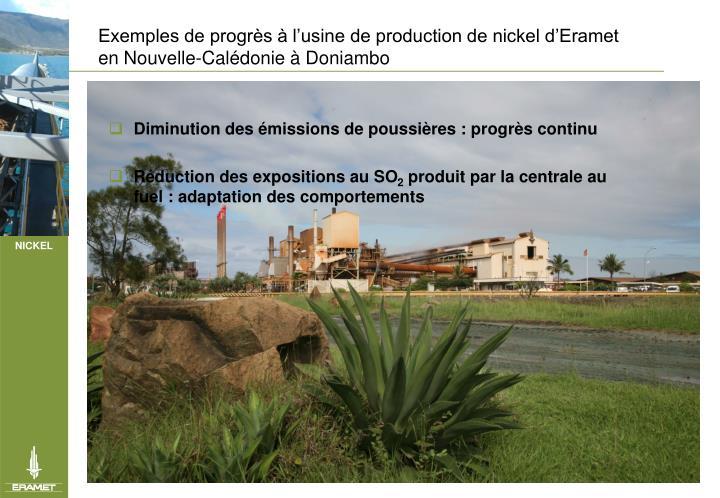 Exemples de progrs  lusine de production de nickel dEramet en Nouvelle-Caldonie  Doniambo