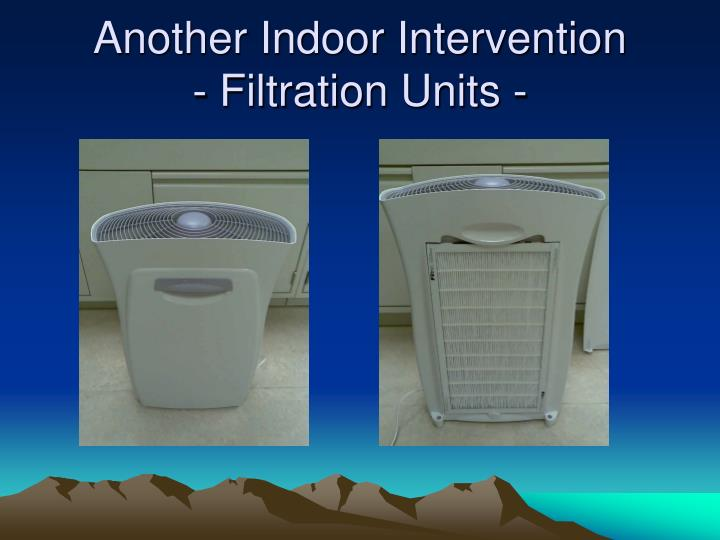 Another Indoor Intervention